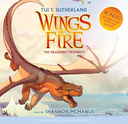 Wings of Fire Book One: The Dragonet Prophecy - Audio Library Edition Cover Image