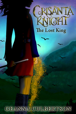 Crisanta Knight: The Lost King Cover Image