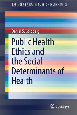 Public Health Ethics and the Social Determinants of Health Cover Image