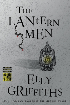 The Lantern Men (Ruth Galloway Mysteries) Cover Image