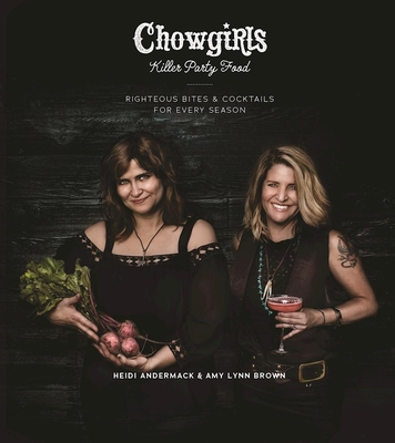 Chowgirls Killer Party Food Cover