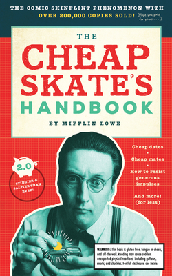 The Cheapskate's Handbook: A Guide to the Subtleties, Intricacies, and Pleasures of Being a Tightwad Cover Image