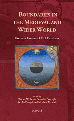 Boundaries in the Medieval and Wider World: Essays in Honour of Paul Freedman (Europa Sacra #22) Cover Image
