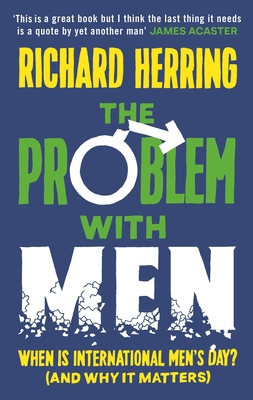 The Problem with Men: When is it International Men's Day? (and why it matters) Cover Image