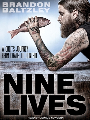 Nine Lives: A Chef's Journey from Chaos to Control Cover Image