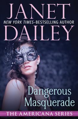 Cover for Dangerous Masquerade (Americana #1)