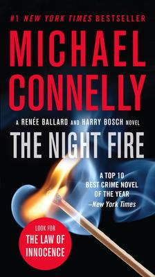 The Night Fire (A Ren¿e Ballard and Harry Bosch Novel #22) Cover Image