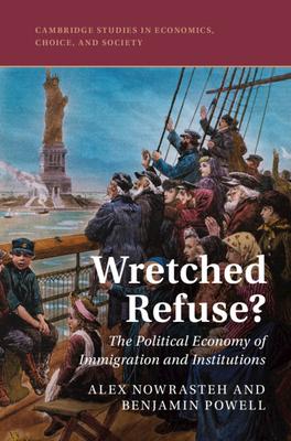 Wretched Refuse? (Cambridge Studies in Economics) Cover Image