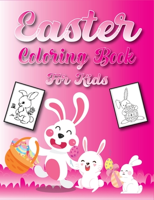 Easter Coloring Book for Kids: Easter Basket Stuffing and Children's Books for 4-8 Years Old (Children's Activity Book) Cover Image