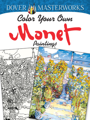 Color Your Own Monet Paintings (Adult Coloring) Cover Image
