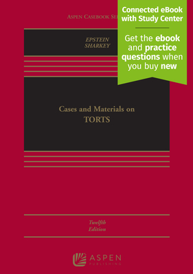 Cases and Materials on Torts: [Connected eBook with Study Center] (Aspen Casebook) Cover Image