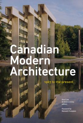 Canadian Modern Architecture: A Fifty Year Retrospective, from 1967 to the Present Cover Image