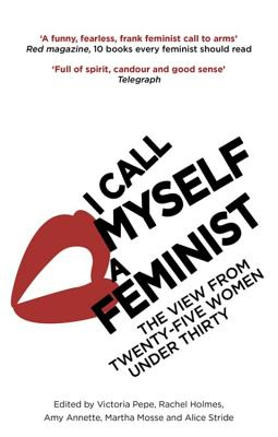 I Call Myself a Feminist Cover