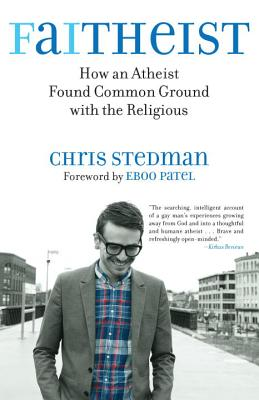 Faitheist: How an Atheist Found Common Ground with the Religious Cover Image