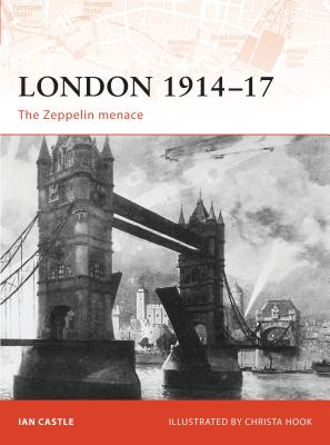 London 1914-17: The Zeppelin Menace Cover Image