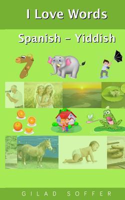 I Love Words Spanish - Yiddish Cover Image