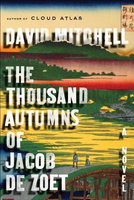 The Thousand Autumns of Jacob de Zoet Cover