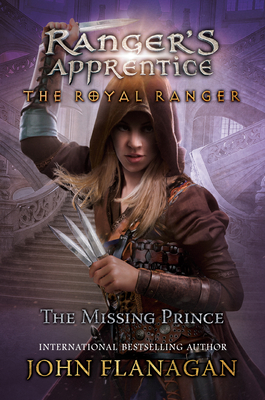 The Royal Ranger: The Missing Prince (Ranger's Apprentice #4) Cover Image