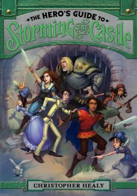 The Hero's Guide to Storming the Castle Cover