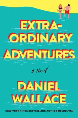 Extraordinary Adventures: A Novel Cover Image