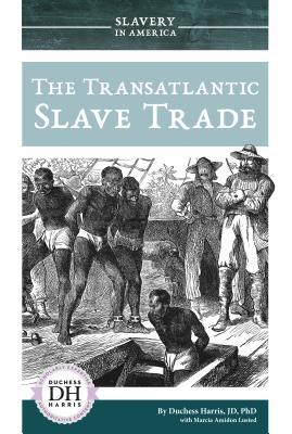 The Transatlantic Slave Trade Cover Image