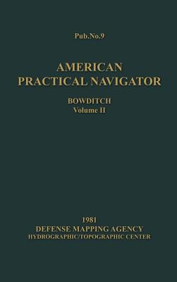 American Practical Navigator Bowditch 1981 Edition Vol2 Cover Image