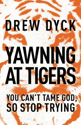 Cover for Yawning at Tigers