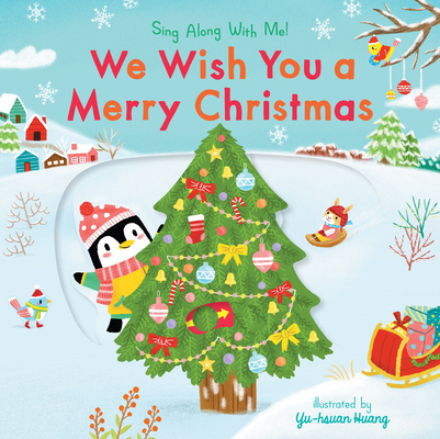 We Wish You a Merry Christmas: Sing Along With Me! Cover Image