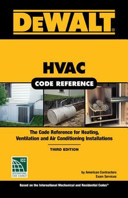 Dewalt HVAC Code Reference: Based on the 2018 International Mechanical Code Cover Image