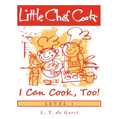 Little Chef Cooks I Can Cook, Too! Cover