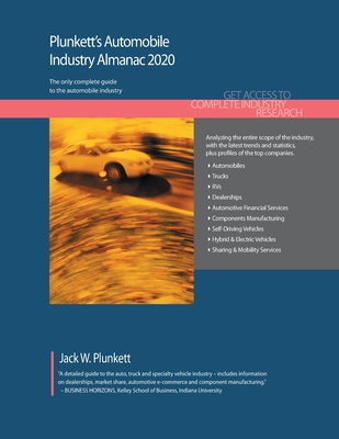 Plunkett's Automobile Industry Almanac 2020: Automobile Industry Market Research, Statistics, Trends and Leading Companies Cover Image