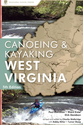 A Canoeing and Kayaking Guide to West Virginia (Canoeing & Kayaking Guides: West Virginia) Cover Image