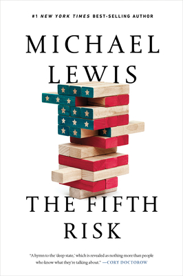 The Fifth Risk Michael Lewis, Norton, $16.95,