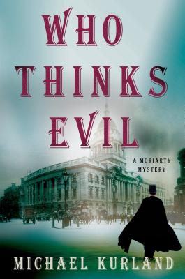 Cover for Who Thinks Evil
