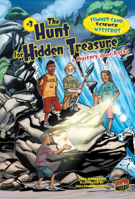 The Hunt for Hidden Treasure: A Mystery about Rocks (Summer Camp Science Mysteries #3) Cover Image