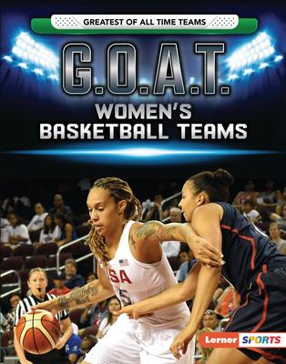 G.O.A.T. Women's Basketball Teams Cover Image