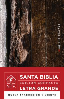 Santa Biblia Ntv, Edicion Compacta Letra Grande, Galatas 6:14 Cover Image