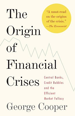 The Origin of Financial Crises Cover