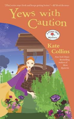 Yews with Caution (Flower Shop Mystery #19) Cover Image