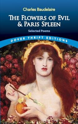 The Flowers of Evil & Paris Spleen: Selected Poems (Dover Thrift Editions) Cover Image
