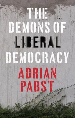 The Demons of Liberal Democracy Cover Image