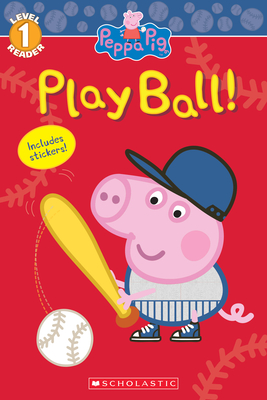 Peppa Pig: Play Ball!  Cover Image