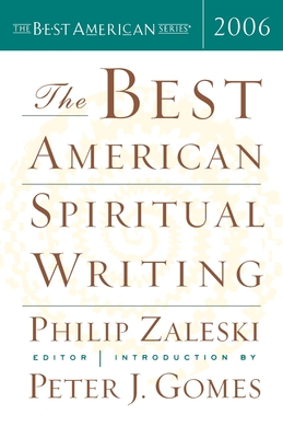 Cover for The Best American Spiritual Writing 2006 (The Best American Series ®)