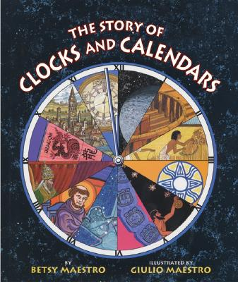 The Story of Clocks and Calendars Cover Image