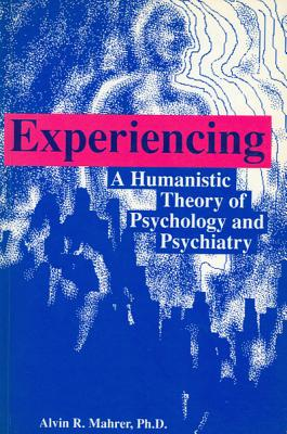 Experiencing: Humanistic Theory of Psych Cover Image