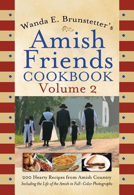 Wanda E. Brunstetter's Amish Friends Cookbook Volume 2 Cover Image