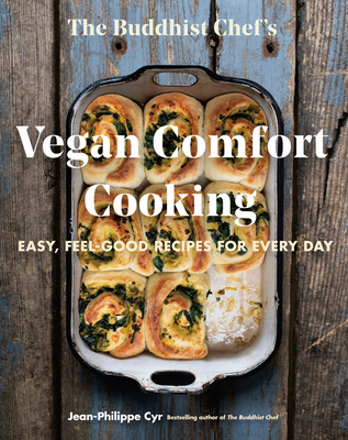 The Buddhist Chef's Vegan Comfort Cooking: Easy, Feel-Good Recipes for Every Day Cover Image