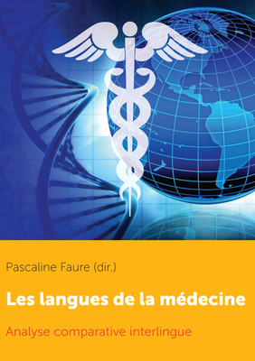 Les Langues de la Médecine: Analyse Comparative Interlingue cover