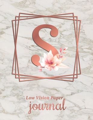 Low Vision Paper Journal: Initial Monogram Letter S Notebook Journal with Thick Bold Lines on White Paper for Low Vision, 8.5x11 Size, 110 Pages Cover Image
