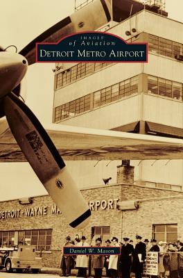 Detroit Metro Airport Cover Image